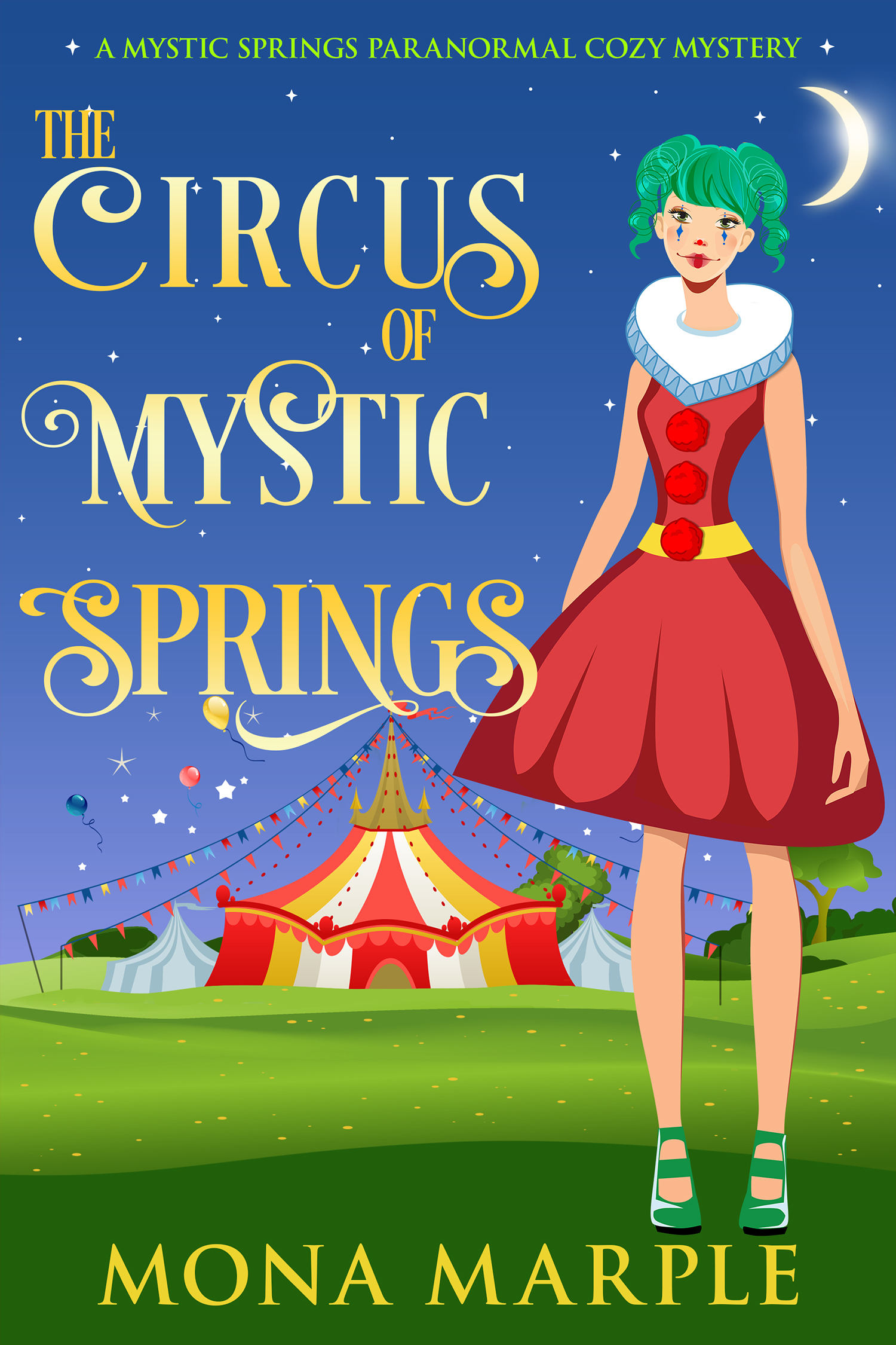 The Circus of Mystic Springs
